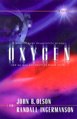 Oxygen, John B. Olson and Randall Ingermanson