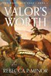 Valor's Worth, Rebecca P. Minor