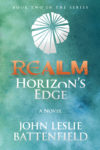 Realm: Horizon's Edge, John Leslie Battenfield