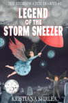 Legend of the Storm Sneezer, Kristiana Sfirlea