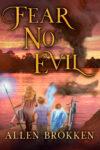 Fear No Evil, Allen Brokken