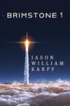 Brimstone 1, Jasom William Karpf