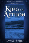 King of Aethon, Lavay Byrd