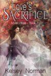 Love's Sacrifice, Kelsey Norman