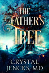 The Father's Tree, Crystal Jencks