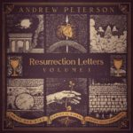 Resurrection Letters Vol. 1, Andrew Peterson