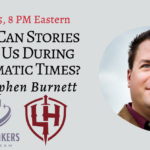 Join Me at the Realm Makers June 25 Livestream: How Can Stories Help Us in Traumatic Times?