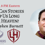 Join Me Tonight on the Realm Makers Livestream: How Can Stories Help Us Long for Heaven?